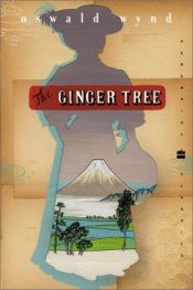 book cover of The Ginger Tree by Oswald Wynd
