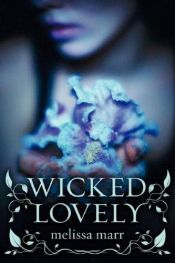 book cover of Wicked Lovely by Melissa Marr