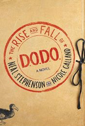 book cover of The Rise and Fall of D.O.D.O.: A Novel by Neal Stephenson|Nicole Galland