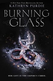 book cover of Burning Glass by Kathryn Purdie