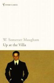book cover of Up at the Villa by W. Somerset Maugham