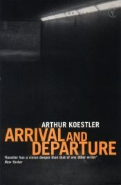 book cover of Arrival and Departure by Arthur Koestler