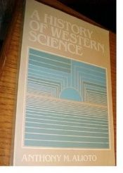 book cover of A history of western science by Anthony M. Alioto