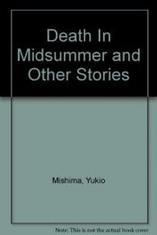 book cover of Death in midsummer and other stories by Yukio Mishima