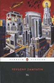 book cover of We by Yevgeny Zamyatin