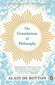 book cover of The Consolations of Philosophy by Alain de Botton