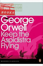 book cover of Keep the Aspidistra Flying by George Orwell