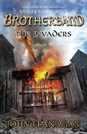 book cover of The Invaders: Brotherband Chronicles, Book 2 (The Brotherband Chronicles) by John A. Flanagan
