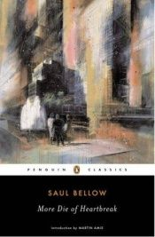 book cover of More Die of Heartbreak by Saul Bellow