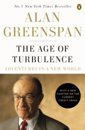 book cover of The Age of Turbulence: Adventures in a New World by Alan Greenspan