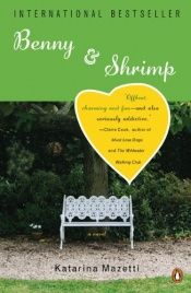 book cover of Benny & Shrimp by Katarina Mazetti