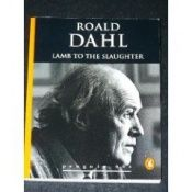 book cover of Lamb to the slaughter and other stories by Roald Dahl