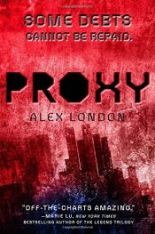 book cover of Proxy by Alex London