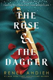 book cover of The Rose & the Dagger (The Wrath and the Dawn) by Renée Ahdieh