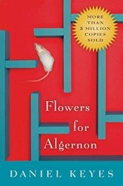 book cover of Flowers for Algernon by Daniel Keyes
