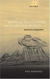 book cover of Mystical Encounters with the Natural World by Paul Marshall