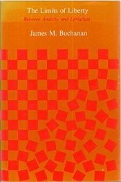 book cover of Los límites de la libertad : entre la anarquía y Leviatán by James M. Buchanan
