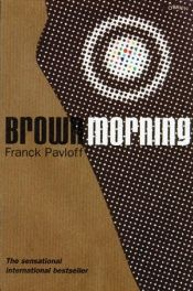 book cover of Brown morning by Franck Pavloff