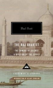 book cover of The Raj Quartet: The Towers of Silence, A Division of the Spoils by Paul Scott