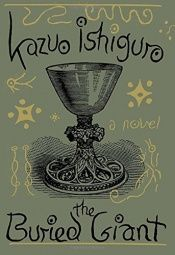 book cover of The Buried Giant by Kazuo Ishiguro