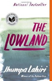 book cover of The Lowland by Jhumpa Lahiri