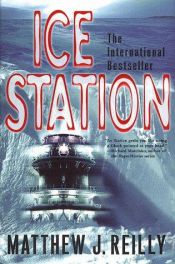 book cover of Ice Station by Matthew Reilly