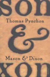 book cover of Mason & Dixon by トマス・ピンチョン