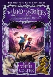 book cover of The Enchantress Returns (The Land of Stories) by Chris Colfer