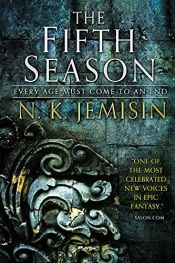 book cover of The Fifth Season: The Broken Earth, Book 1 by N.K. Jemisin