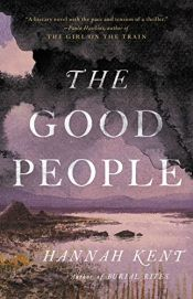 book cover of The Good People by Hannah Kent