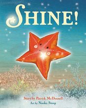 book cover of Shine! by Patrick McDonnell