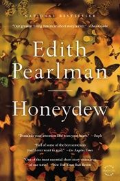 book cover of Honeydew by Edith Pearlman