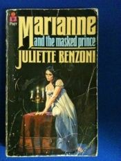 book cover of Marianne and the Masked Prince by Juliette Benzoni