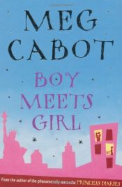 book cover of Boy Meets Girl by Meg Cabot