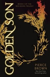 book cover of Golden Son: Book II of The Red Rising Trilogy by Pierce Brown