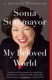 book cover of My Beloved World by Sonia Sotomayor