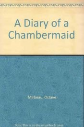 book cover of The Diary of a Chambermaid by Octave Mirbeau