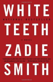 book cover of White Teeth by Zadie Smith