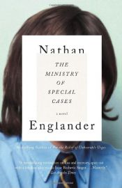 book cover of The Ministry of Special Cases by Nathan Englander