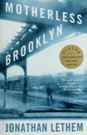 book cover of Motherless Brooklyn by Jonathan Lethem