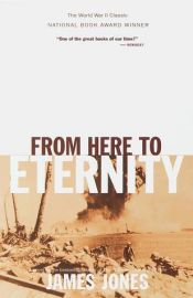 book cover of From Here to Eternity by James Jones