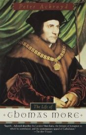 book cover of The life of Thomas More by Peter Ackroyd
