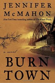 book cover of Burntown: A Novel by Jennifer McMahon
