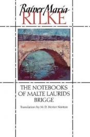 book cover of The Notebooks of Malte Laurids Brigge by Rainer Maria Rilke