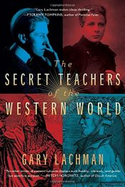 book cover of The Secret Teachers of the Western World by Gary Lachman