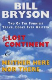 book cover of Neither Here nor There: Travels in Europe by Bill Bryson