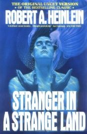 book cover of Stranger in a Strange Land by Robert A. Heinlein
