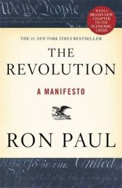 book cover of The Revolution: A Manifesto by Ron Paul