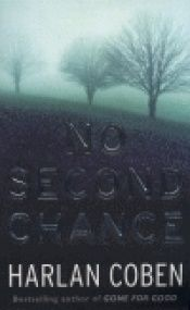 book cover of No Second Chance & Just One Look by Harlan Coben