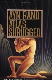 book cover of Atlas Shrugged by Ayn Rand